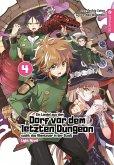 Ein Landei aus dem Dorf vor dem letzten Dungeon sucht das Abenteuer in der Stadt Light Novel 04