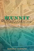 Hunnit Dolla'Ventures: Travel Tips for the Budget Friendly Novice (eBook, ePUB)