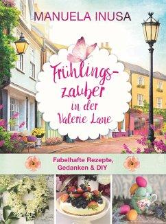 Frühlingszauber in der Valerie Lane (Mängelexemplar) - Inusa, Manuela