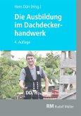 Die Ausbildung im Dachdeckerhandwerk - E-Book (eBook, PDF)