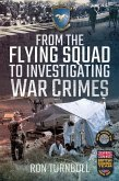From the Flying Squad to Investigating War Crimes (eBook, ePUB)