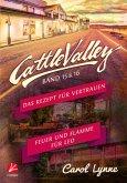 Cattle Valley: Das Rezept für Vertrauen + Feuer und Flamme für Leo (Band 15+16)