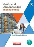 Groß- und Außenhandel - Kaufleute im Groß- und Außenhandelsmanagement - Band 3