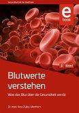 Blutwerte verstehen (eBook, PDF)