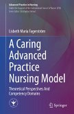A Caring Advanced Practice Nursing Model (eBook, PDF)