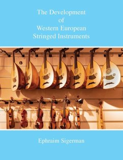 The Development of Western European Stringed Instruments