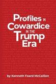 Profiles in Cowardice in the Trump Era