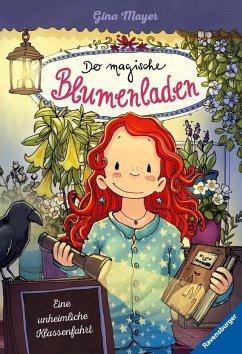 Eine unheimliche Klassenfahrt / Der magische Blumenladen Bd.12 (Mängelexemplar) - Mayer, Gina