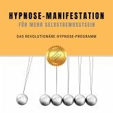 Hypnose-Manifestation für mehr Selbstbewusstein (MP3-Download)