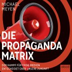 Die Propaganda-Matrix (MP3-Download)