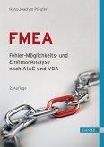 FMEA - Fehler-Möglichkeits- und Einfluss-Analyse nach AIAG und VDA (eBook, PDF)