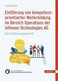 Einführung kompetenzorientierter Weiterbildung im Bereich Operations der Infineon Technologies AG (eBook, PDF)
