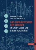 Das Energiesystem der Zukunft in Smart Cities und Smart Rural Areas (eBook, ePUB)