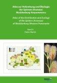 Atlas zur Verbreitung und Ökologie der Spinnen (Araneae) Mecklenburg-Vorpommerns - Atlas of the Distribution and Ecology of the Spiders (Araneae) of Mecklenburg-Western Pomerania (Band 2)