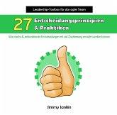 Leadership-Toolbox für das agile Team - 27 Entscheidungsprinzipien & Praktiken