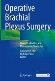 Operative Brachial Plexus Surgery (eBook, PDF)