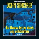John Sinclair - Zu Hause ist es doch am schönsten - Eine humoristische John Sinclair-Story (Ungekürzt) (MP3-Download)