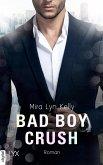 Bad Boy Crush (eBook, ePUB)