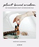 plant based wisdom (eBook, ePUB)