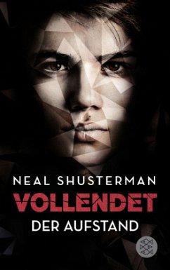Der Aufstand / Vollendet Bd.2 (Mängelexemplar) - Shusterman, Neal