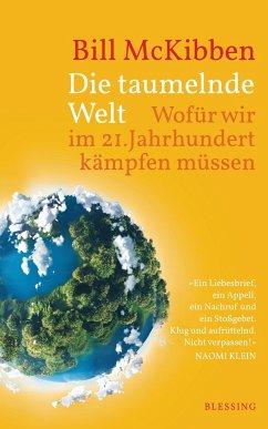 Die taumelnde Welt (Mängelexemplar) - McKibben, Bill