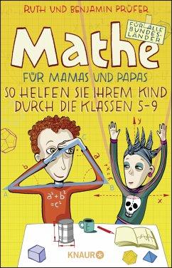 Mathe für Mamas und Papas (Mängelexemplar) - Prüfer, Benjamin;Prüfer, Ruth