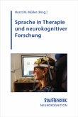 Sprache in Therapie und neurokognitiver Forschung