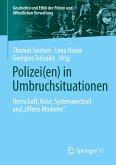 Polizei in Umbruchssituationen