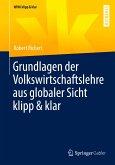 Grundlagen der Volkswirtschaftslehre aus globaler Sicht klipp & klar