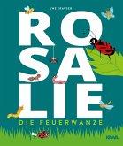 Rosalie, die Feuerwanze