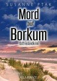 Mord auf Borkum. Ostfrieslandkrimi