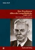 Der Psychiater Albrecht Langelüddeke (1889-1977)