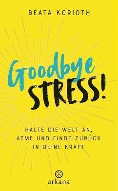 Goodbye Stress (Mängelexemplar) - Korioth, Beata