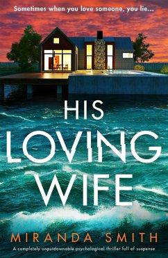 His Loving Wife (eBook, ePUB)