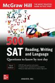 500 SAT Reading, Writing and Language Questions to Know by Test Day, Third Edition