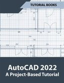 AutoCAD 2022 A Project-Based Tutorial