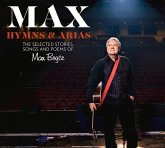 Max: Hymns & Arias: The Selected Stories, Songs and Poems of Max Boyce