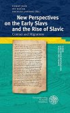 New Perspectives on the Early Slavs and the Rise of Slavic (eBook, PDF)