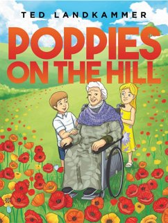 The Poppies on the Hill (eBook, ePUB) - Landkammer, Ted