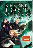 Keeper of the Lost Cities - Der Verrat (Keeper of the Lost Cities 4)
