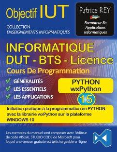DUT informatique wxPython (tome 15) - rey, patrice