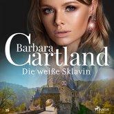 Die weiße Sklavin (Die zeitlose Romansammlung von Barbara Cartland 26) (MP3-Download)