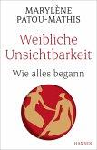 Weibliche Unsichtbarkeit (eBook, ePUB)