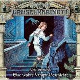 Gruselkabinett, Folge 170: Eine wahre Vampir-Geschichte (MP3-Download)