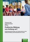 Politische Bildung von Anfang an?