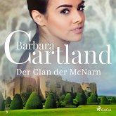 Der Clan der McNarn (Die zeitlose Romansammlung von Barbara Cartland 5) (MP3-Download)