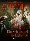 Stella - Ein Schauspiel für Liebende (eBook, ePUB)