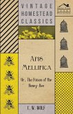 Apis Mellifica - Or, The Poison Of The Honey-Bee (eBook, ePUB)