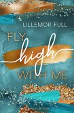 Fly high with Me (eBook, ePUB)