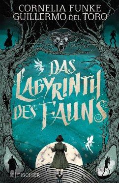Das Labyrinth des Fauns (Mängelexemplar) - Funke, Cornelia;Del Toro, Guillermo